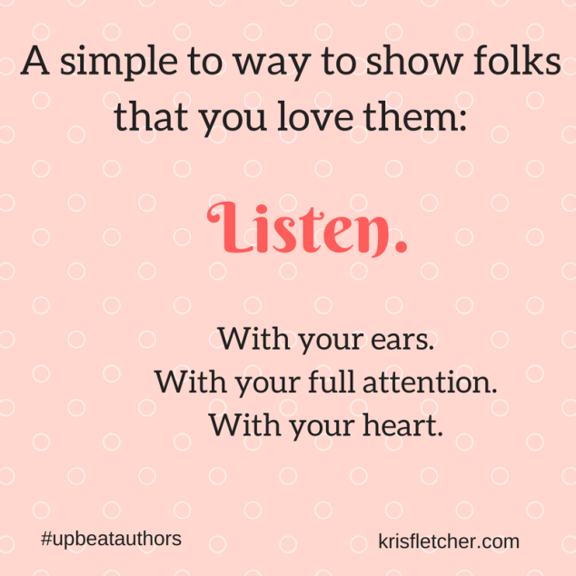A simple to way to show folks that you love them_