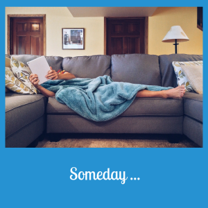 SOmeday reAading weekend relaxing